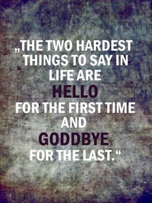simple hello & sad goodbye