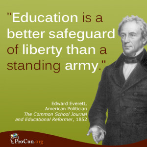 Critical Thinking Quote: Edward Everett - Education is a better ...
