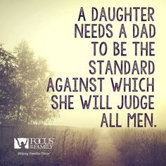 ... men are to treat women the daughter watches how a man should treat his