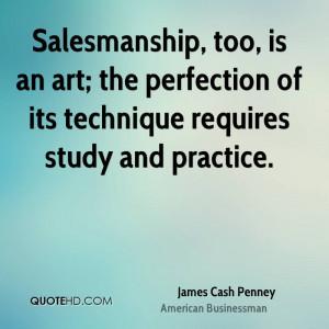James Cash Penney Art Quotes
