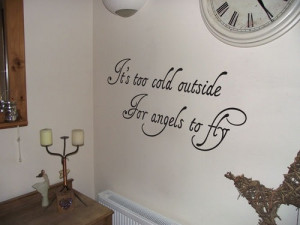It too cold outside for angels to fly' Ed Sheeran Wall Art Quote ...