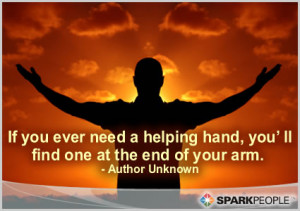 Motivational Quote - If you ever need a helping hand, you'll find ...