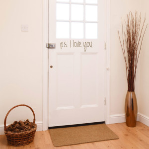 PS I Love You - Door - Entryway - Foyer - Quote Wall Decals