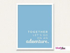 Together Lets go on an adventure Blue 8x10 Art by blushface, $12.00