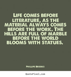 ... life quotes from phillips brooks design your custom quote graphic
