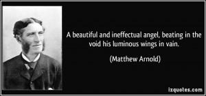 beautiful and ineffectual angel, beating in the void his luminous ...