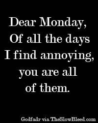 Dear Monday Quotes
