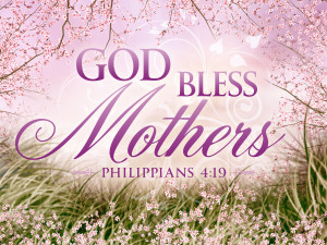 are and all you do a blessed mother s day to all from the church of st ...