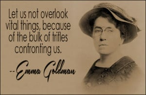 ... quotes by subject browse quotes by author emma goldman quotes iii