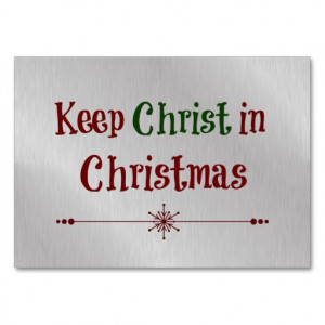 keep_christ_in_christmas_quote_business_cards ...