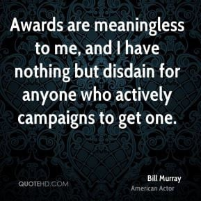 bill-murray-bill-murray-awards-are-meaningless-to-me-and-i-have.jpg