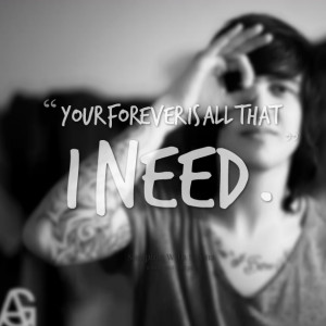 Quotes Picture: your forever is all that i need