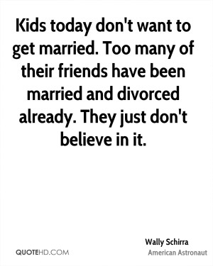 Wally Schirra Marriage Quotes | QuoteHD