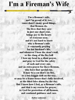 also a Fireman's WifeFire Wife, Fireman Quotes, Fireman Wife Quotes ...