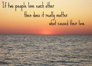 Beautiful Amazing Love Quotes If Two People Love Each Other Then Does ...