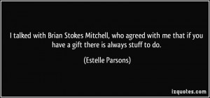 More Estelle Parsons Quotes