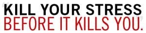 stress kill