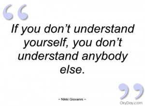if you don't understand yourself nikki giovanni