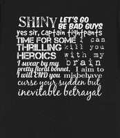 Firefly Quotes - Some of my favorite Firefly quotes, all on one shirt!