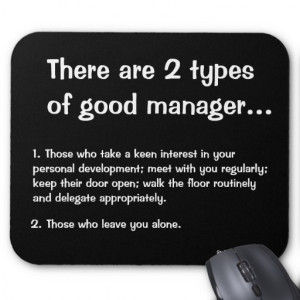 Types of Good Manager - Funny Management Quote Mouse Pad