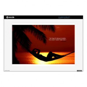 Inspirational Quote -- Time to Relax Decal For Laptop