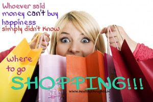 Funny Quotes About Women And Shopping Know where to go shopping