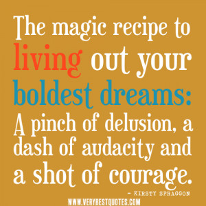 inspirational quotes, living life quotes, dream quotes,