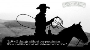 Quotes About Cowboys And Cowgirls In Love Life will change.