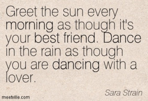 ... Best Friend Dance In The Rain As Though You Are Dancing With A Lover