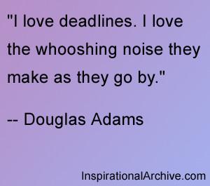 love deadlines, Quotes