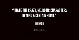 """hate the crazy, neurotic characters beyond a certain point."""""""