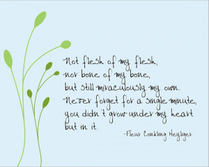 Not flesh of my flesh -- Fleur Conkling Heyliger adoption quote