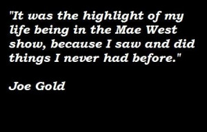 Joe gold famous quotes 2
