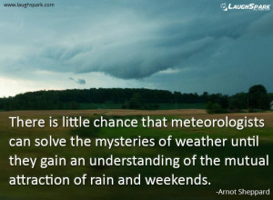 meteorologists can solve - Life Quotes - laughspark.com