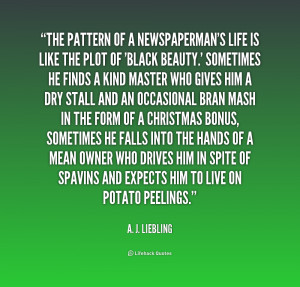 quote-A.-J.-Liebling-the-pattern-of-a-newspapermans-life-is-197041.png