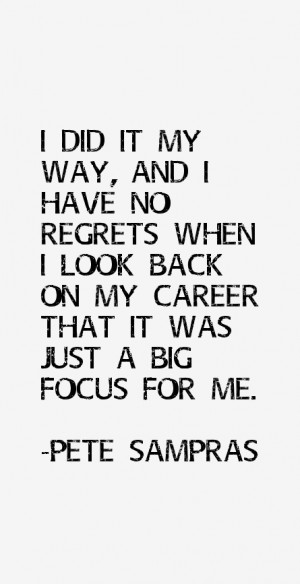 Pete Sampras Quotes & Sayings