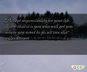 quotes. Personal Responsibility Quotes . Here are Responsibility ...