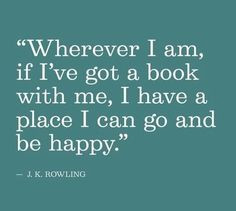 happiness is having a book to hand j k rowling