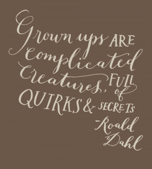 Its Complicated Quotes We are all complicated.