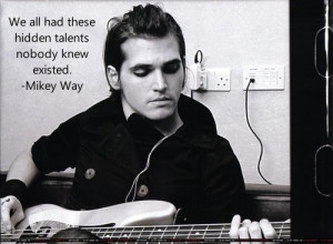 Mikey Way quote by TheHoodedSilhouette