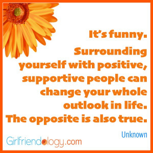Girlfriendology quote, supportive people