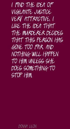 quotes about vigilante justice quotesgram