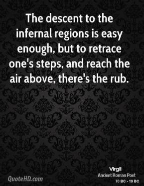 virgil-virgil-the-descent-to-the-infernal-regions-is-easy-enough-but ...