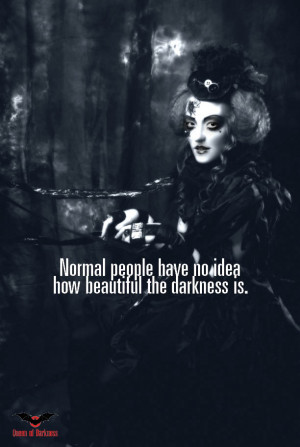 Gothic Quotes About Darkness Beautiful darkness