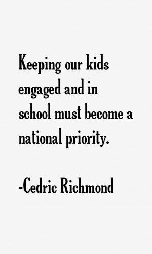 Cedric Richmond Quotes amp Sayings