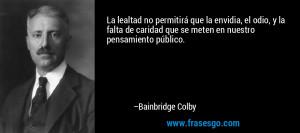 Bainbridge Colby Quotes