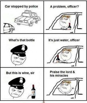 Drunk Driver stopped by Police Drive, driver, Drunk, Funny, God, memes ...