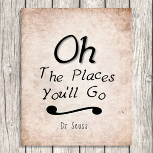 Oh The Places You'll Go - Dr Seuss Quote Wall Art - Vintage Style ...