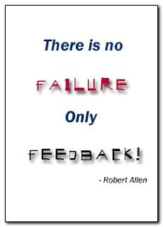 There is no Failure, Only Feedback