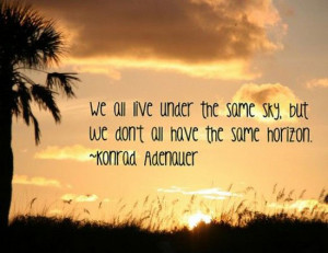 ... -live-under-the-same-sky-konrad-adenauer-quotes-sayings-pictures.jpg